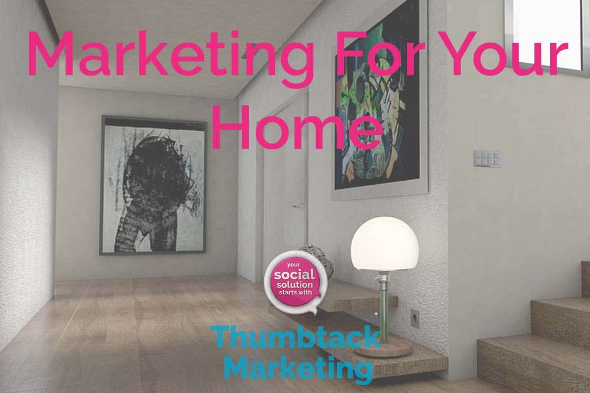 Marketing For Your Home