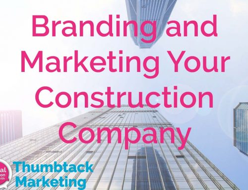 Branding and Marketing Your Construction Company