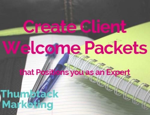 Create Client Welcome Packets that Positions you as an Expert