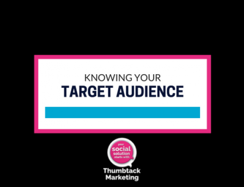Knowing Your Target Audience